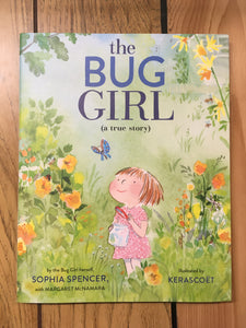 The Bug Girl (a true story)