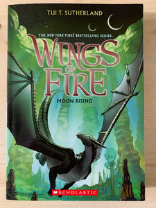 Wings of Fire: Moon Rising Book 6