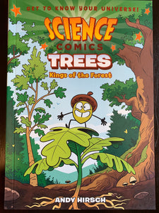 Science Comics: Trees, Kings of the Forest