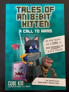 Tales of an 8-Bit Kitten: A Call to Arms
