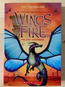 Wings of Fire: The Lost Continent Book 11