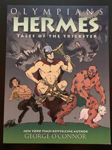 Hermes: Tales of the Trickster (Olympians Vol 10)