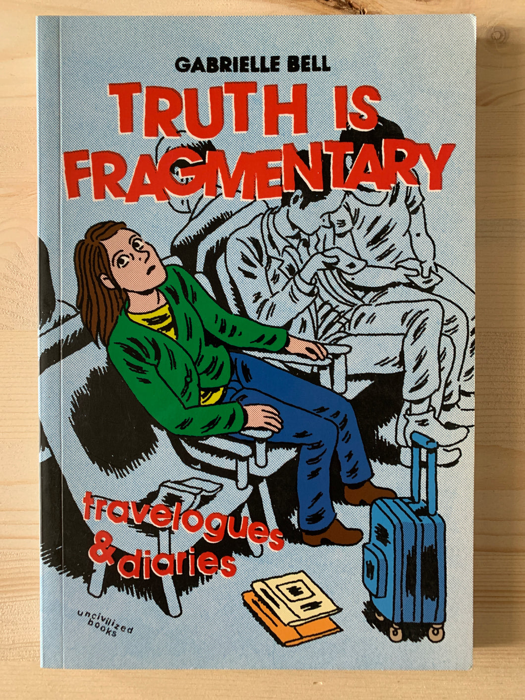 Truth is Fragmentary