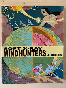 Soft X-Ray Mindhunters