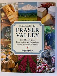 Eating Local in the Fraser Valley