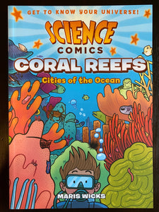 Science Comics: Coral Reefs, Cities of the Ocean