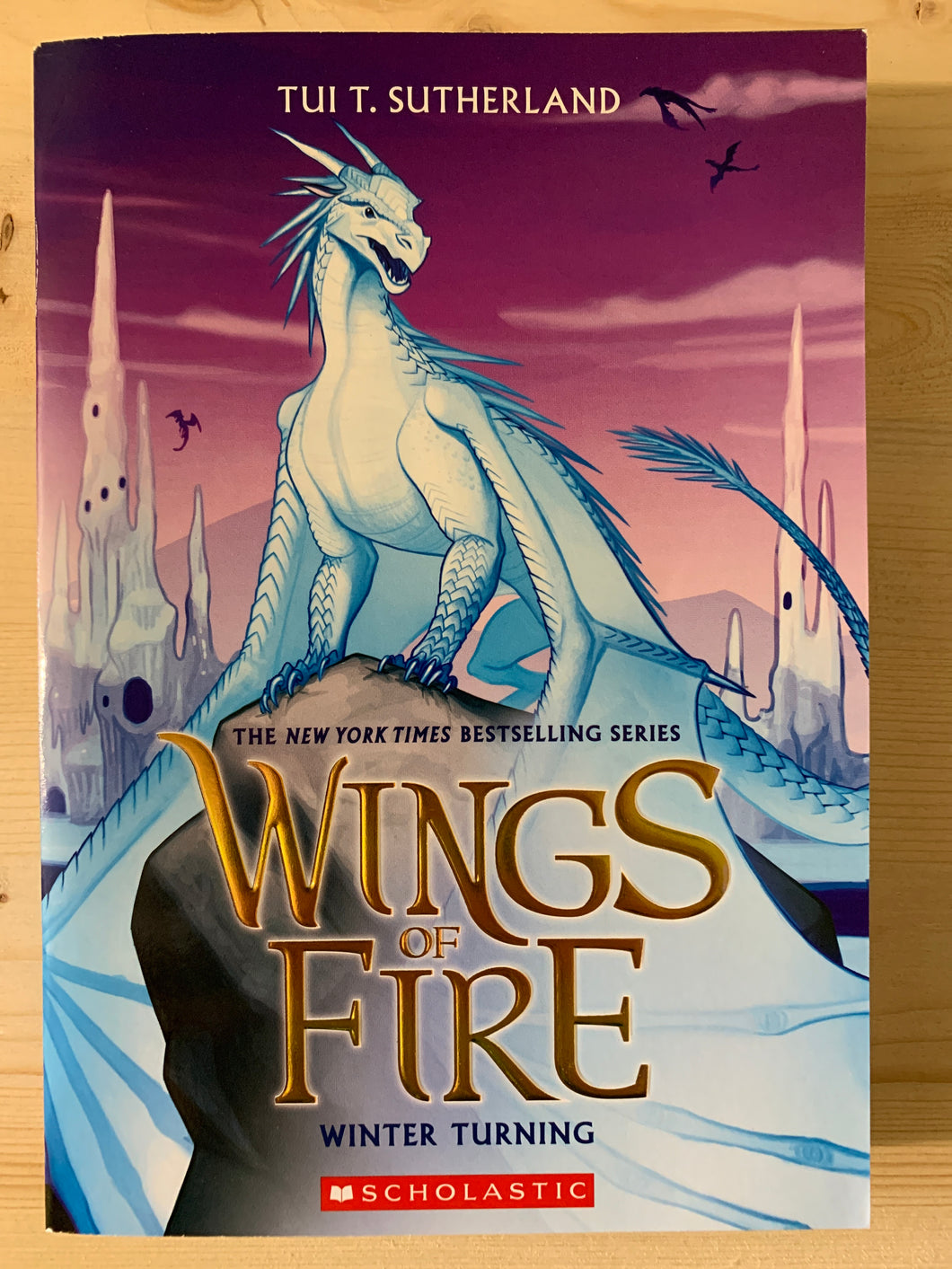 Wings of Fire: Winter Turning Book 7