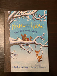 Heartwood Hotel- The Greatest Gift