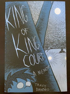 King of King Court: A Memoir