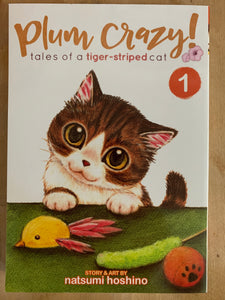 Plum Crazy! Tales of a Tiger-Striped Cat Volume 1
