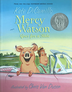 Mercy Watson: Goes for a Ride