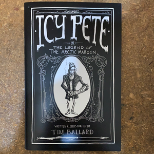 Icy Pete - or - The Legends of the Arctic Maroon