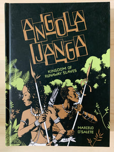 Angola Janga: Kingdom of Runaway Slaves