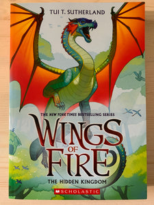 Wings of Fire: The Hidden Kingdom Book 3