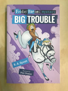 A Friday Barnes Mystery: Big Trouble