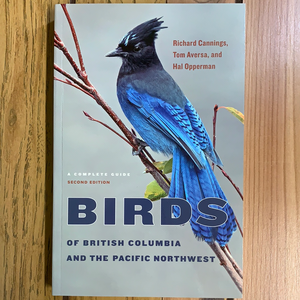 A Complete Guide to Birds of British Columbia and the Pacific Northwest