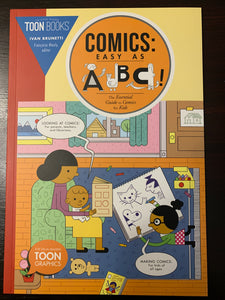 Comics Easy as ABC: The Essential Guide to Comics for Kids