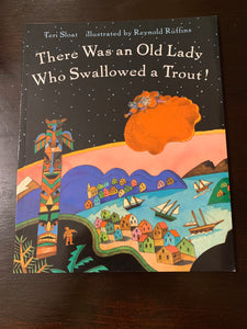 There Was an Old Lady Who Swallowed a Trout
