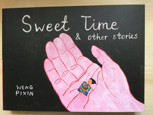 Sweet Time & other stories