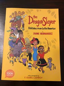 The Dragon Slayer: Folktales from Latin America