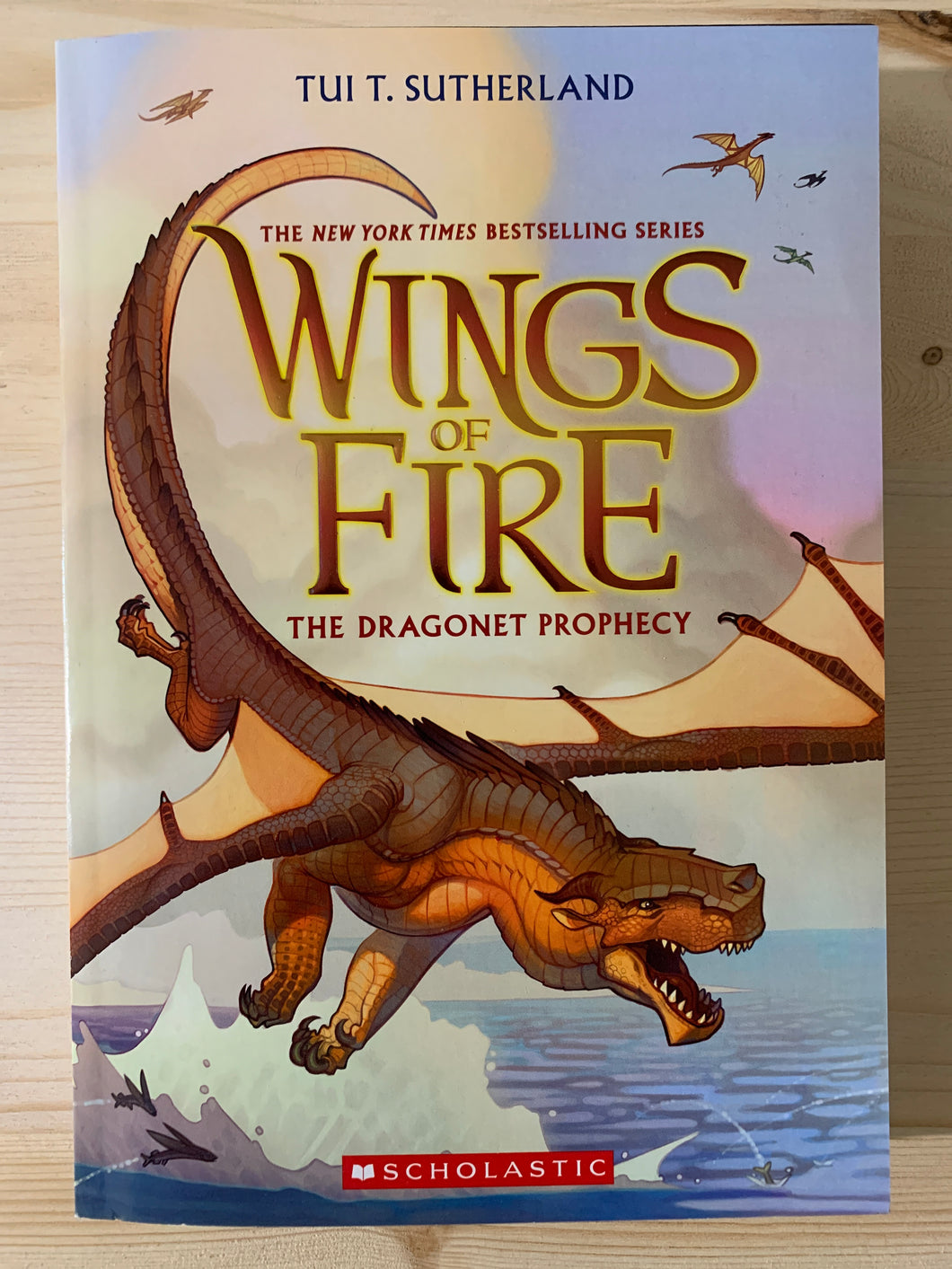 Wings of Fire: The Dragonet Prophecy Book 1