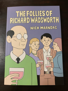 The Follies Of Richard Wadsworth