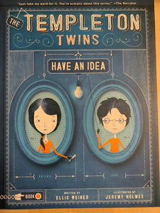 Templeton Twins: Have an Idea
