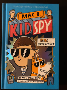 Mac B. Kid Spy: Mac Undercover