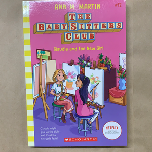 The Baby-Sitters Club: Claudia and the New Girl