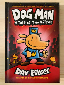 Dog Man: A Tale of Two Kitties