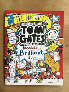 Tom Gates: Absolutely Brilliant Book