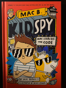 Mac B. Kid Spy: Mac Cracks the Code