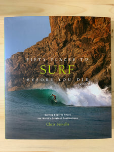 Fifty Places to Surf Before You Die