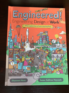 Engineered! Engineering Design at Work