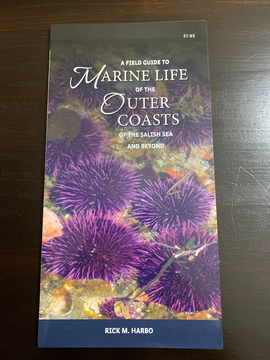 A Field Guide to Marine LIfe of the Outer Coasts of the Salish Sea and Beyond