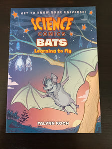 Science Comics: Bats, Learning to Fly