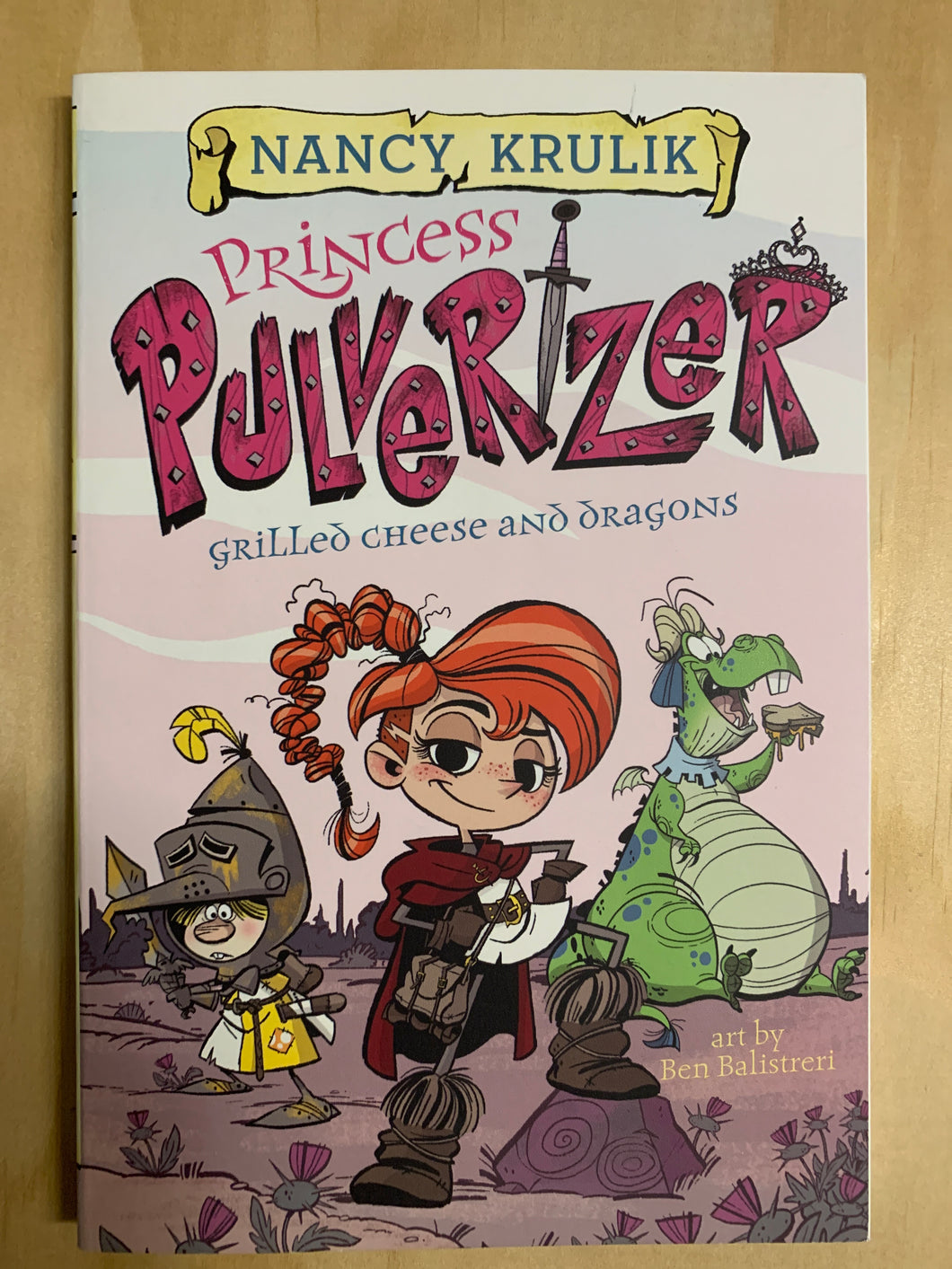 Princess Pulverizer: Grilled Cheese and Dragons