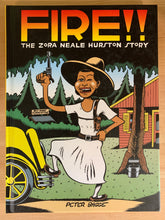 Load image into Gallery viewer, Fire!! The Zora Neale Hurston Story