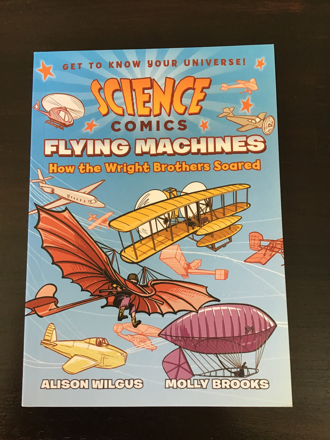 Science Comics: Flying Machines, How the Wright Brothers Soared
