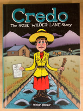 Load image into Gallery viewer, Credo: the Rose Wilder Lane Story