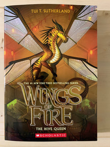 Wings of Fire: The Hive Queen Book 12
