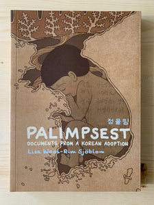 Palimpsest: Documents from a Korean Adoption
