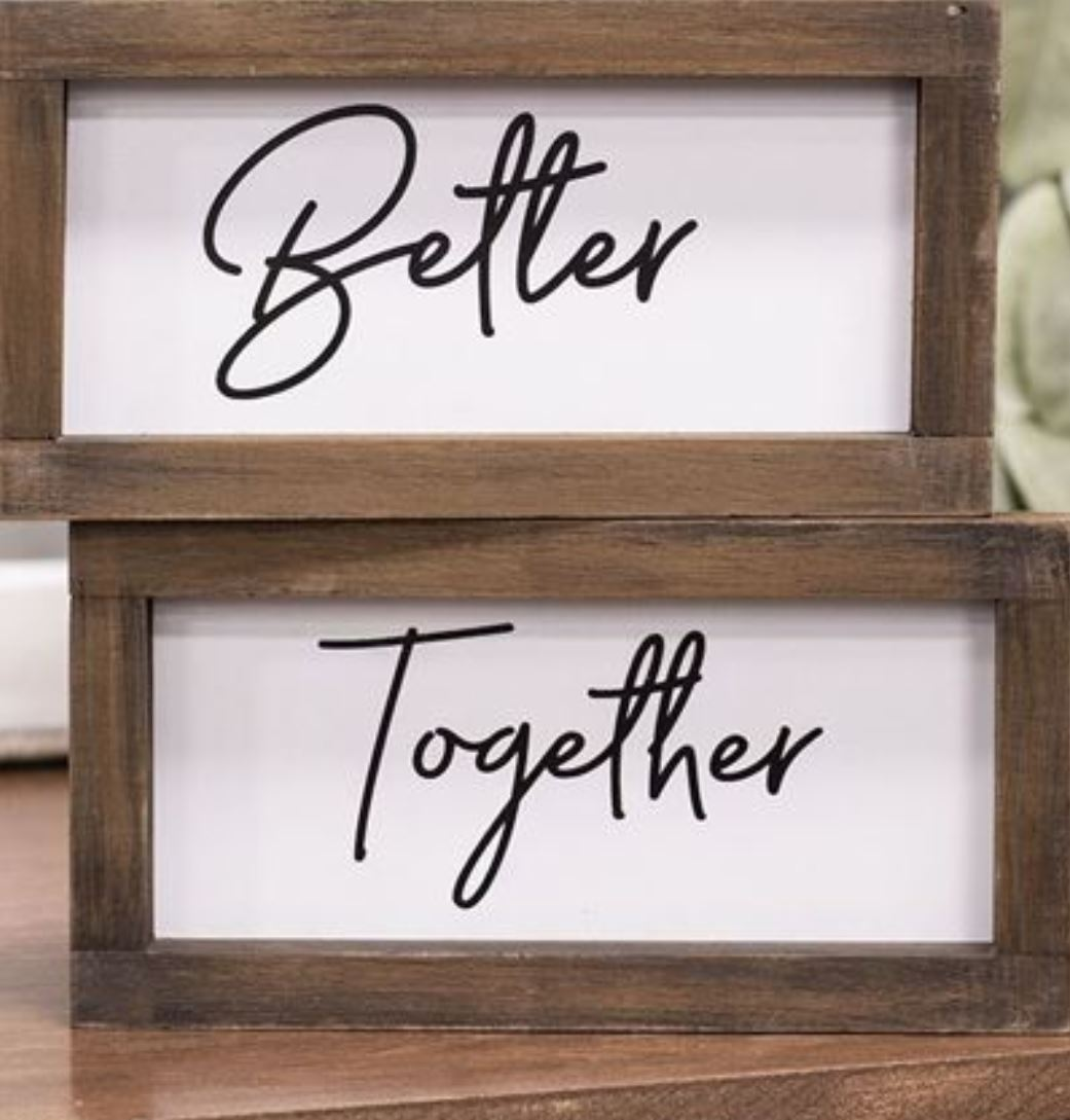 Better Together Duo Signs
