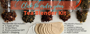 Tea Blending Kit (subscription available)