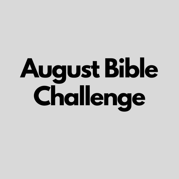 August Bible Challenge