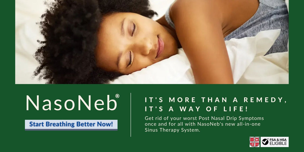 Sleep Better With NasoNeb's All-In-One Sinus Therapy System