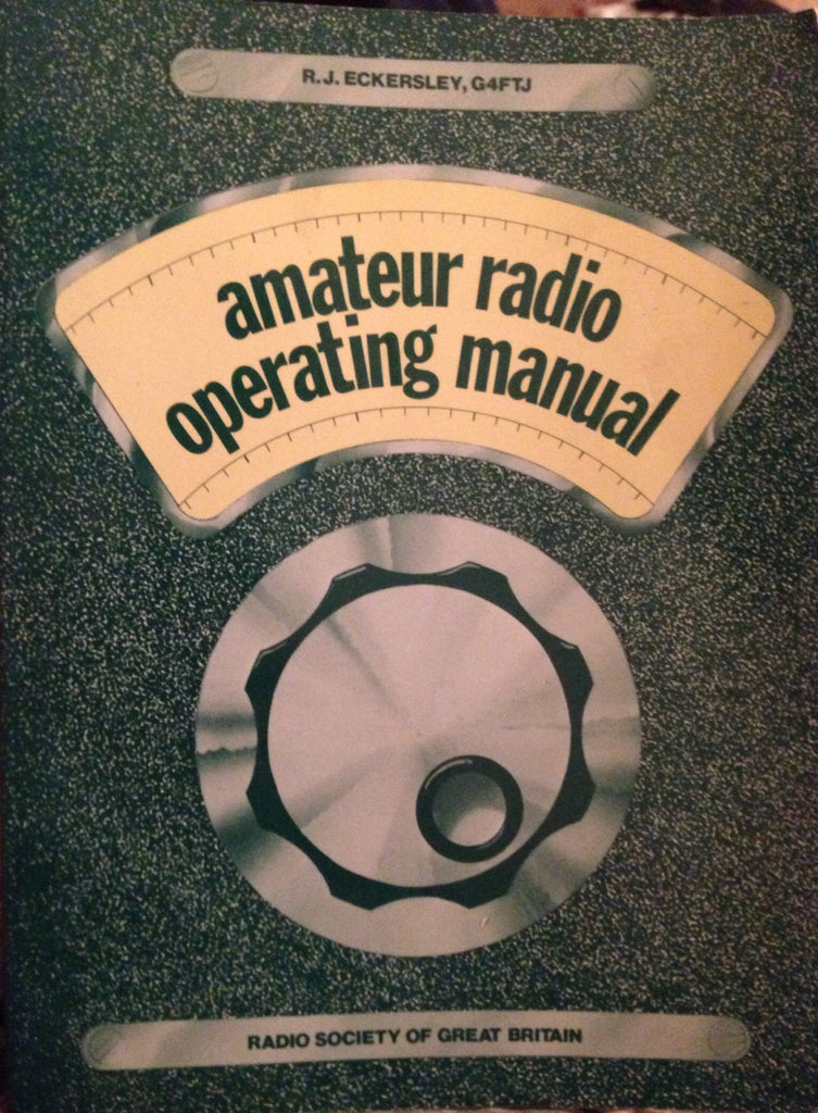 AMATEUR RADIO OPERATING MANUAL - Belfast Books