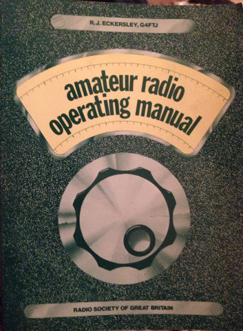 AMATEUR RADIO OPERATING MANUAL