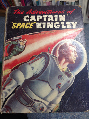 The Adventures of Captain ' Space ' Kingley
