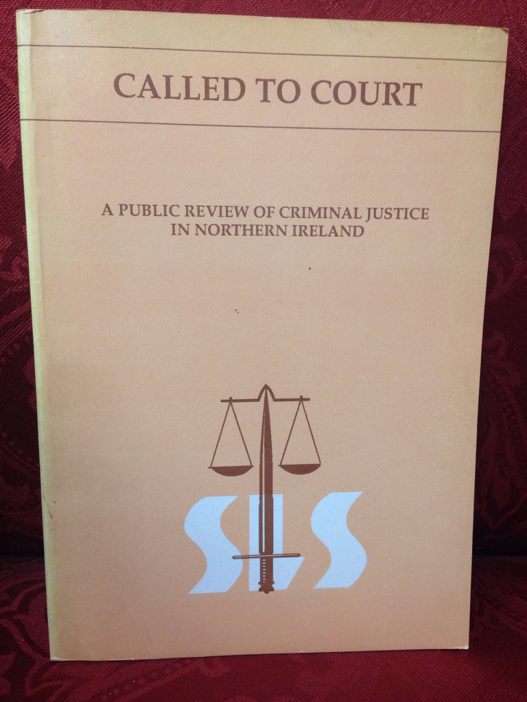 Called to Court: A Public View of Criminal Justice in Northern Ireland